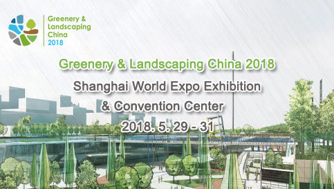 greenery and landscaping china 2018
